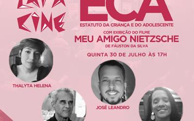 LIVE – Lapa Cine – 30 anos do ECA (Estatuto da Criança e do Adolescente) + Meu Amigo Nietzsche