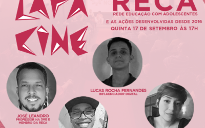 LIVE – Lapa Cine – Bate-Papo sobre a RECA e suas ações desde 2016