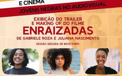 LIVE – Empoderamento e Cinema – Enraizadas