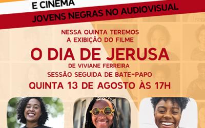 LIVE – Empoderamento e Cinema – O Dia de Jerusa
