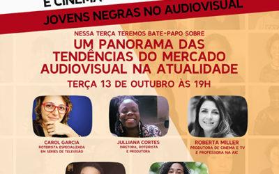 Live – Empoderamento – Um panorama das Tendências do Mercado Audiovisual na Atualidade
