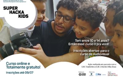Hacka Kids – Inscrições para o curso de Audiovisual